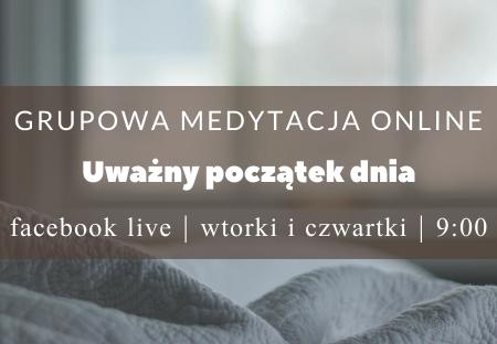 WSPÓLNA MEDYTACJA ONLINE WE WTORKI O 9:00