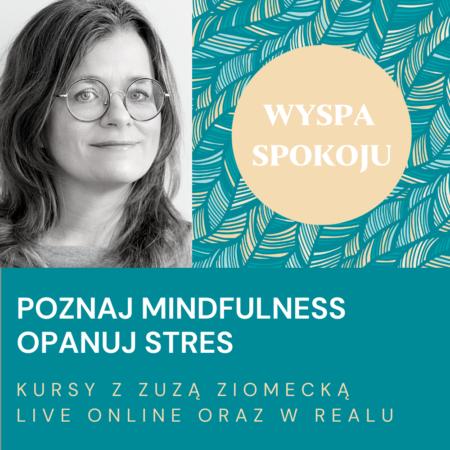 WYSPA SPOKOJU – Jesienne kursy mindfulness